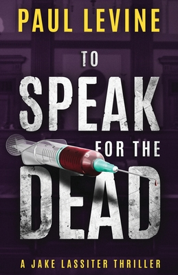 To Speak for the Dead - Levine, Paul