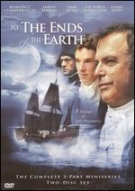 To the Ends of the Earth [2 Discs]