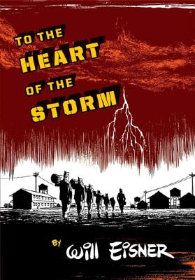 To the Heart of the Storm - Eisner, Will