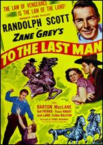 To the Last Man - Henry Hathaway