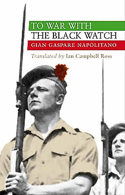 To War with the Black Watch - Napolitano, Gian Gaspare