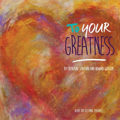 To Your Greatness - Glasser, Howard