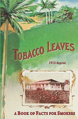 Tobacco Leaves - 1915 Reprint - Brown, Ross