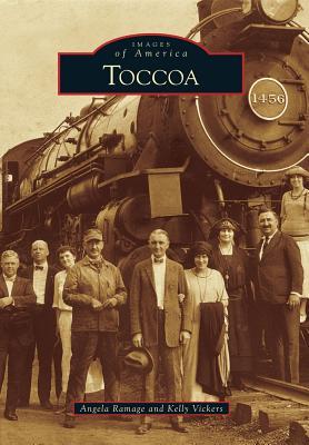 Toccoa - Ramage, Angela, and Vickers, Kelly