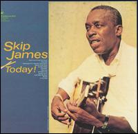 Today! - Skip James