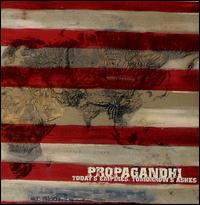 Today's Empires, Tomorrow's Ashes - Propagandhi