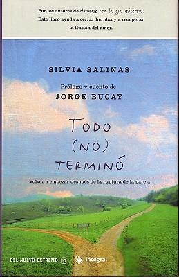 Todo (No) Termino - Bucay, Jorge