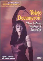 Tokyo Decameron: Three Tales of Madness and Sensuality [Unrated]