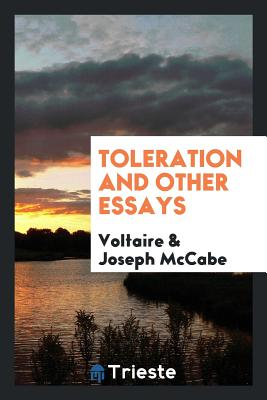 Toleration and Other Essays - Voltaire