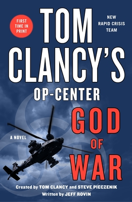 Tom Clancy's Op-Center: God of War - Rovin, Jeff, and Clancy, Tom (Contributions by), and Pieczenik, Steve (Contributions by)