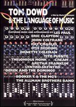 Tom Dowd and the Language of Music