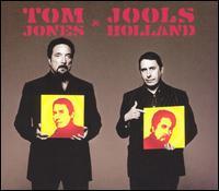 Tom Jones & Jools Holland - Tom Jones/Jools Holland