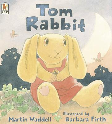 Tom Rabbit - Waddell, Martin