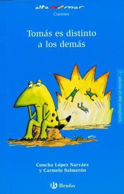 Tomas Es Distinto A los Demas - Narvaez, Concha Lopez, and Salmeron, Carmelo