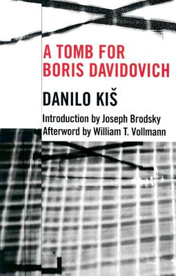Tomb for Boris Davidovich - Kis, Danilo, and Kies, Danilo, and Mikic-Mitchell, Duska (Translated by)