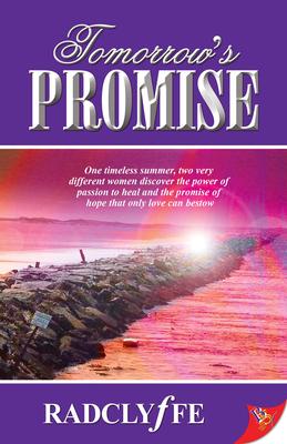 Tomorrow's Promise - Radclyffe