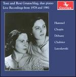 Toni and Rosi Grunschalg play Hummel, Chopin, Debussy, Chabrier, Lutoslawski