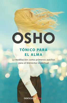Tonico Para El Alma / Pharmacy for the Soul - Osho