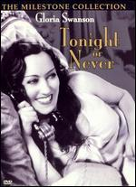 Tonight or Never - Mervyn LeRoy