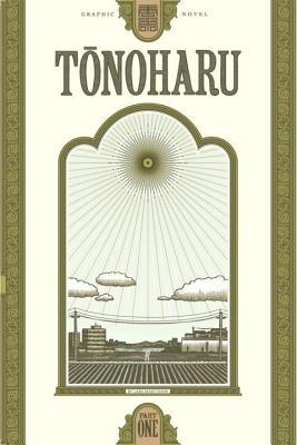 Tonoharu: Part One - Martinson, Lars