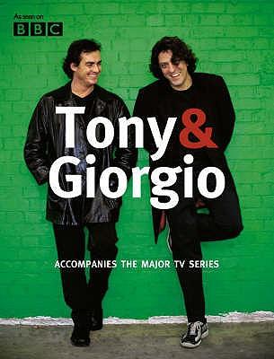 Tony & Giorgio - Locatelli, Giorgio, and Allan, Tony