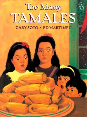 Too Many Tamales - Soto, Gary