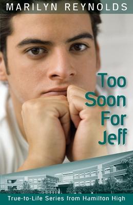 Too Soon for Jeff - Reynolds, Marilyn
