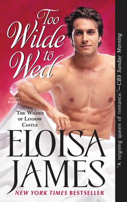 Too Wilde to Wed - James, Eloisa