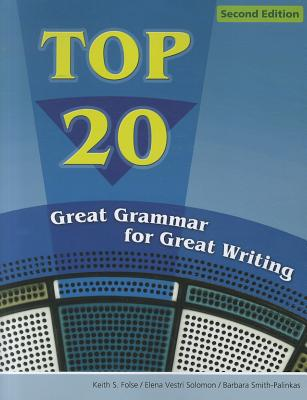 Top 20: Great Grammar for Great Writing - Folse, Keith, and Solomon, Elena Vestri, and Smith-Palinkas, Barbara