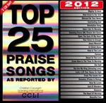 Top 25 Praise Songs: 2012 Edition