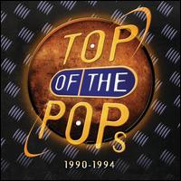 Top of the Pops: 1990-1994 - Various Artists