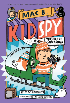 Top Secret Smackdown (Mac B., Kid Spy #3), 3 - Barnett, Mac