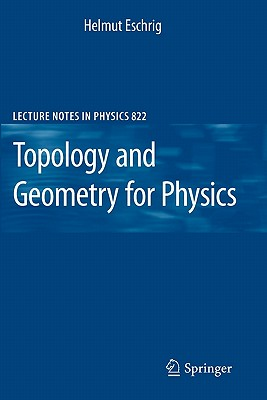 Topology and Geometry for Physics - Eschrig, Helmut