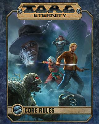 Torg Eternity Core Rules - Hensley, Shane Lacy, and Ploetz, Markus, and Acevedo, Aaron