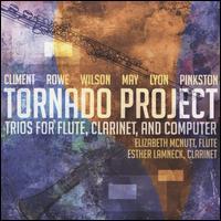 Tornado Project: Trios for Flute, Clarinet, and Computer - Elizabeth McNutt (flute); Esther Lamneck (clarinet)