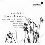 Toshio Hosokawa: Quintets; Solos