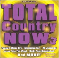 Total Country Now, Vol. 3 - Various Artists