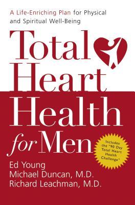 Total Heart Health for Men - Duncan, Michael, Dr.