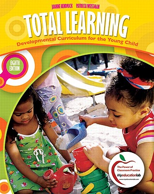 Total Learning: Developmental Curriculum for the Young Child - Hendrick, Joanne, and Weissman, Patricia