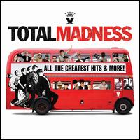 Total Madness: All the Greatest Hits & More! [2009] - Madness