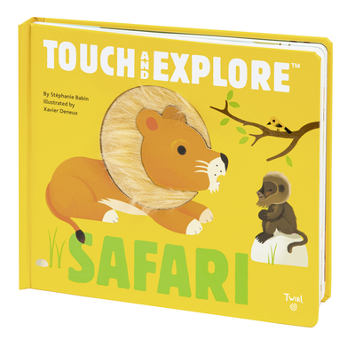 Touch and Explore: Safari - Babin, Stephanie