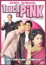 Touch of Pink - Ian Iqbal Rashid
