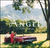Touched by an Angel: The Album - Original TV Soundtrack