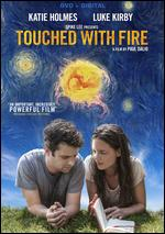 Touched with Fire - Paul Dalio