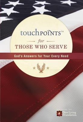 Touchpoints for Those Who Serve - Beers, Ronald A