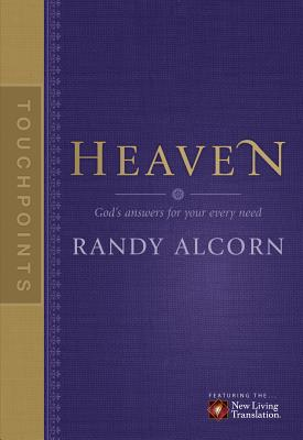 Touchpoints: Heaven - Alcorn, Randy, and Beers, Jason