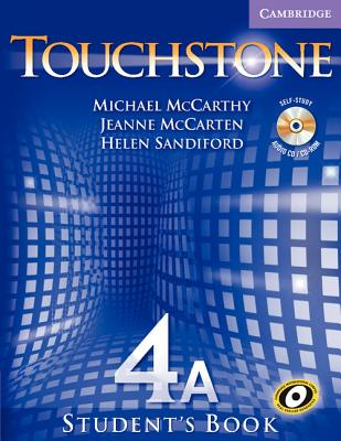 Touchstone 4A Student's Book - McCarthy, Michael, and McCarten, Jeanne, and Sandiford, Helen