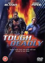 Tough and Deadly - Steve Cohen