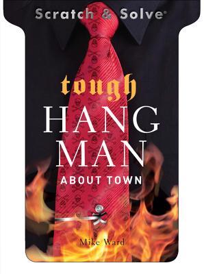 Tough Hangman about Town - Ward, Mike