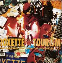 Tourism: Songs from Studios, Stages, Hotelrooms & Other Strange Places - Roxette